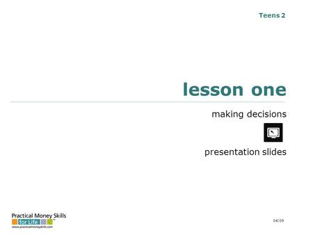 Teens 2 lesson one making decisions presentation slides 04/09.