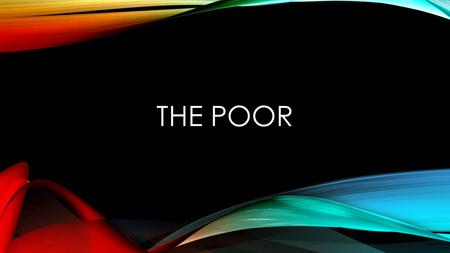 THE POOR. THESIS Williams contrasts the past and present of the neighborhood and the ever diminishing stuctures to portray the changing decline of society.