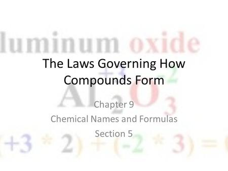 The Laws Governing How Compounds Form