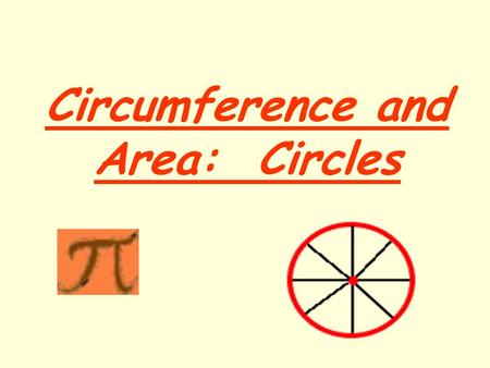 Circumference and Area: Circles