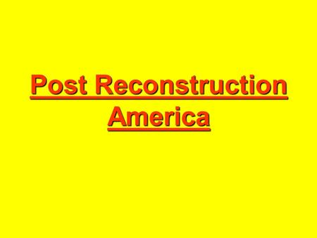 Post Reconstruction America. Westward Movement Era of American Cowboy.