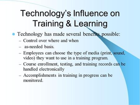 Technology's Influence on Training & Learning