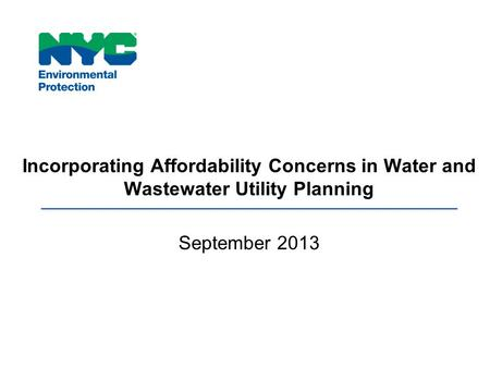 Incorporating Affordability Concerns in Water and Wastewater Utility Planning September 2013.