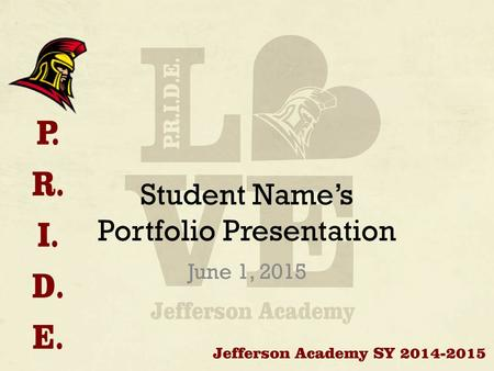Student Name's Portfolio Presentation June 1, 2015.