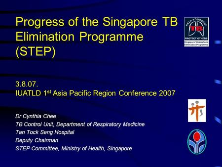 Progress of the Singapore TB Elimination Programme (STEP)