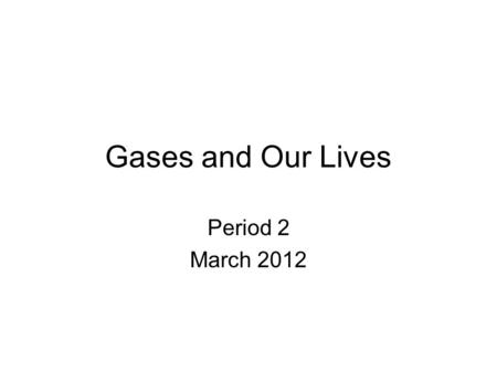 Gases and Our Lives Period 2 March 2012. Hot air balloons are just that: balloons full of hot air. If a gas expands when heated, then hot air occupies.