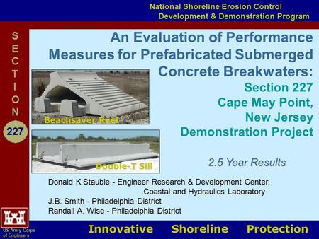 Of An Evaluation of Performance Measures for Prefabricated Submerged Concrete Breakwaters: Section 227 Cape May Point, New Jersey Demonstration Project.