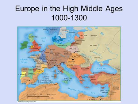 Europe in the High Middle Ages 1000-1300. Europe in the High Middle Ages The New Agriculture Daily life of the Peasantry The Nobility of the Middle Ages.