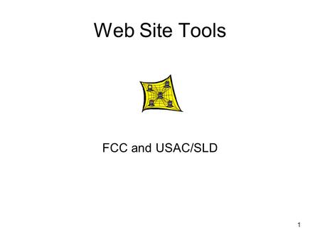 1 Web Site Tools FCC and USAC/SLD. 2 FCC CORES Register for the FCC Registration Number (FRN)  Click on the CORES link on the left To.