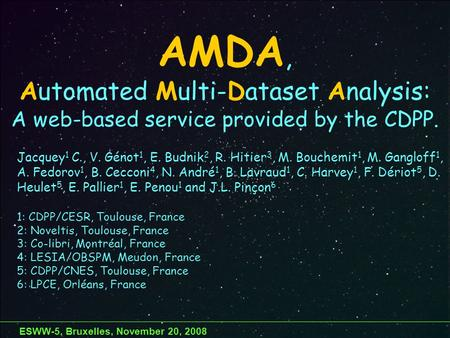 AMDA, Automated Multi-Dataset Analysis: A web-based service provided by the CDPP. Jacquey 1 C., V. Génot 1, E. Budnik 2, R. Hitier 3, M. Bouchemit 1, M.