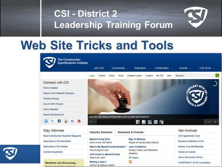 CSI - District 2 Leadership Training Forum Web Site Tricks and Tools.