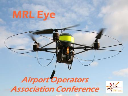 MRL Eye Airport Operators Association Conference.
