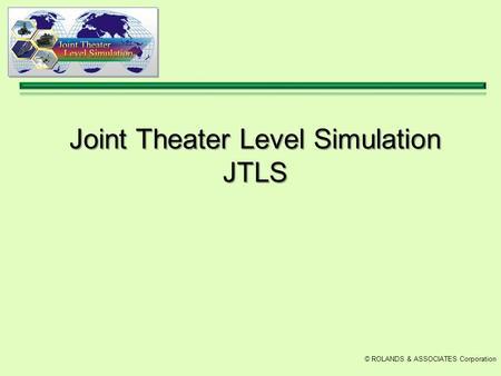 Joint Theater Level Simulation JTLS