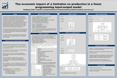 TEMPLATE DESIGN © 2007 www.PosterPresentations.com The economic impact of a limitation on production in a linear programming input-output model Wolfgang.