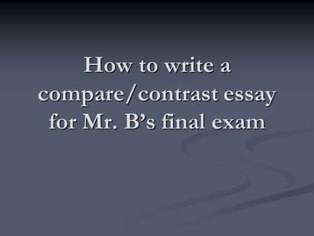 Starting a comparing essay
