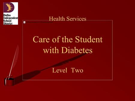 Health Services Care of the Student with Diabetes Level Two.