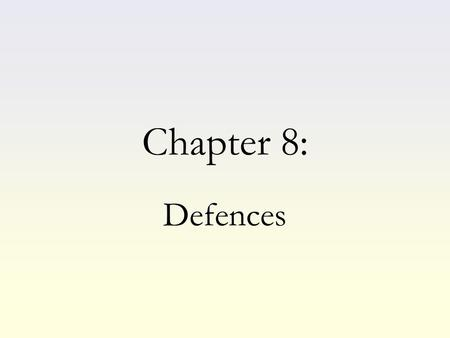 Chapter 8: Defences. What is a defence? A lawful excuse for committing an offence. Evidence that you lacked the mens rea or that you lacked the actus.