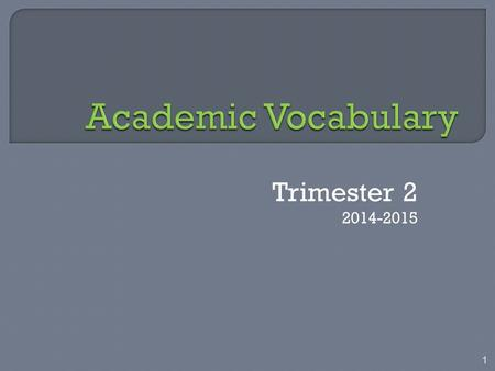 Trimester 2 2014-2015 1. 2 Write in ink! 3 I found fourteen errors. Journal: Write the phrases, correcting the errors.