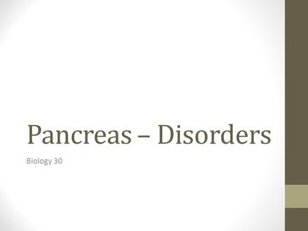 Pancreas – Disorders Biology 30. 20-2 Pancreas The pancreas is between the kidneys and the duodenum and provides digestive juices and endocrine functions.