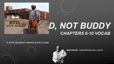 Bud, Not Buddy Chapters 6-10 Vocab