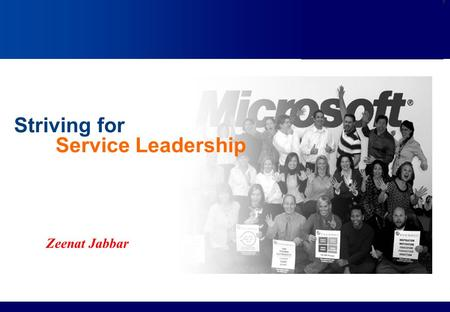 Services Marketing Slide © 2010 by Lovelock & Wirtz Services Marketing 7/e Chapter 15 – Page 1 Striving for Service Leadership Zeenat Jabbar.