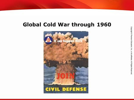 TEKS 8C: Calculate percent composition and empirical and molecular formulas. Global Cold War through 1960.