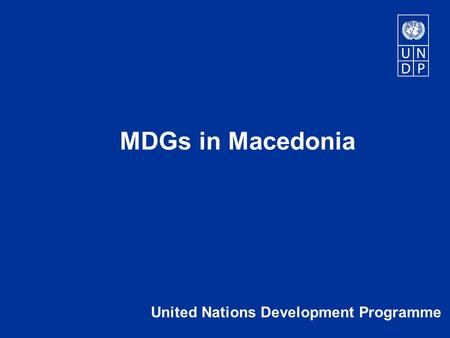 United Nations Development Programme MDGs in Macedonia.