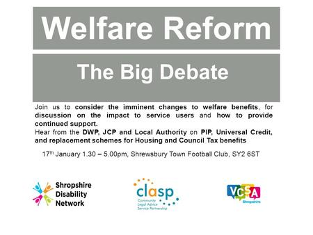 Join us to consider the imminent changes to welfare benefits, for discussion on the impact to service users and how to provide continued support. Hear.