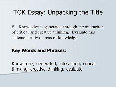 prescribed essay titles tok 2012 Tok 2 syllabus · extended essay (ib guided research) · oral descriptors · prescribed titles-2007 when you click on the link to the left, a second browser window will be prescribed titles-2008 when you click on the link to the left, a second browser window will be prescribed titles-2009 when you click on the link to the left,.