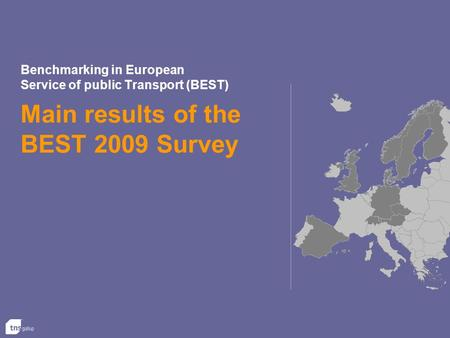 Benchmarking in European Service of public Transport (BEST) Main results of the BEST 2009 Survey.