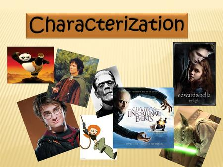 CharacterizationCharacterization. Characterization is the process the author uses to reveal the characters' personalities. Characterization is the process.