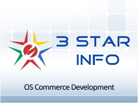 3 Star Info provides OS Commerce (Open Source Commerce) Development with highly skilled professional Developers. We provide complete solutions to your.