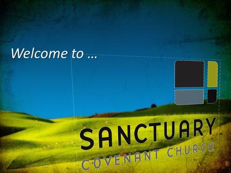 Welcome to …. Our God Saves In the name of the Father, In the name of the Son In the name of the Spirit, Lord we come.