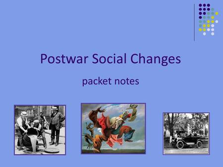 Postwar Social Changes