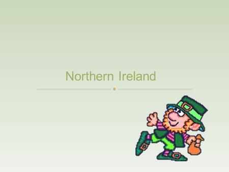Northern Ireland Ireland is west of the United Kingdom (England, Scotland, Wales). Northern Ireland is part of the United Kingdom. Ireland is across.