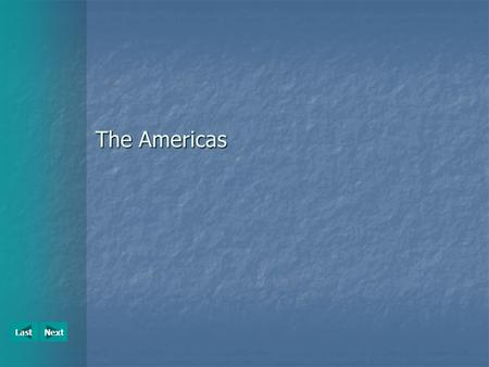 "NextLast The Americas. NextLast The Americas The region ""The Americas"" encompasses North, South, Central America and the Caribbean. The region ""The Americas"""