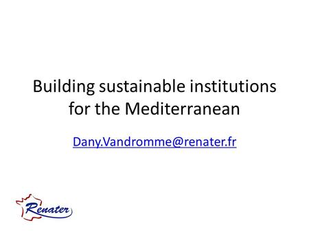 Building sustainable institutions for the Mediterranean