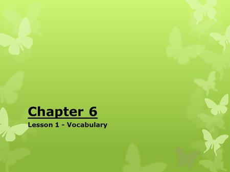 Chapter 6 Lesson 1 - Vocabulary MIDDLE AMERICA  Middle America is a region of America made up of three regions:  Mexico  Central America  The Caribbean.