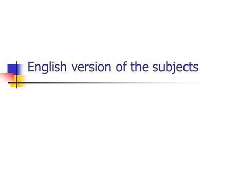 English version of the subjects. How and where to submit the report Please submit your report using CD-R or DVD-R with a soft or hard case, which include.