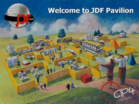 Welcome to JDF Pavilion. Expanding the MIS role with a JDF Enabled Workflow David Dunbavand Prism Group General Manager - Europe.