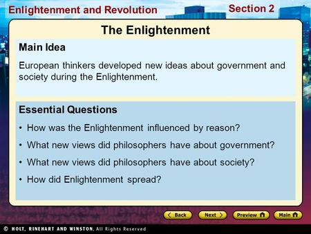 Section 2 Enlightenment and Revolution Essential Questions How was the Enlightenment influenced by reason? What new views did philosophers have about government?