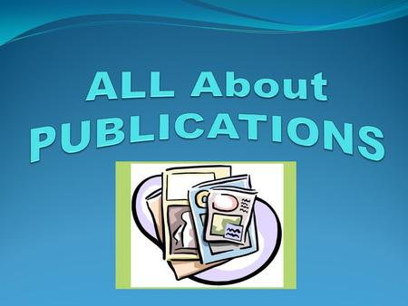 ALL About PUBLICATIONS