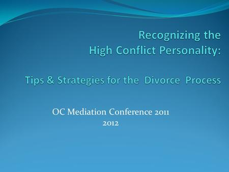 OC Mediation Conference 2011 2012. Debra Dupree, MA, MFT #23250 1-800-743-1973  Bryan Buljat, MBA, Certified Tax.
