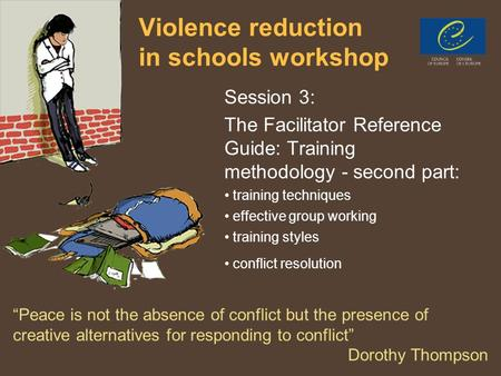 PPT 31 Violence reduction in schools workshop Session 3: The Facilitator Reference Guide: Training methodology - second part: training techniques effective.