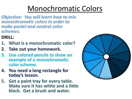 Monochromatic Color Scheme Definition monochromatic color scheme - ppt video online download