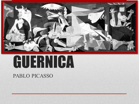 "GUERNICA PABLO PICASSO. ""ART IS A LIE THAT MAKES US REALIZE THE TRUTH"" BY PABLO PICASSO."