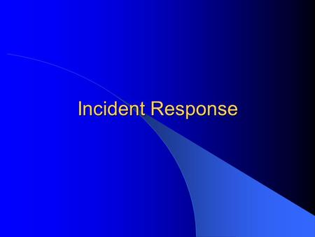 Incident Response. CSCE 727 - Farkas2 Reading list Required: Michael N. Schmitt, Computer Network Attack and the Use of Force in International Law. Thoughts.