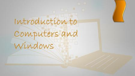 Introduction to Computers and Windows. Overview  What is a computer?  What is an operating system?  Starting and Shutting Down a computer  The mouse.