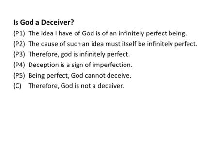 a review of rene descartes concept about existence of god in meditation three As the existence of god introduction rene  of god within his first meditation, descartes  truth for the existence of a notion or concept.