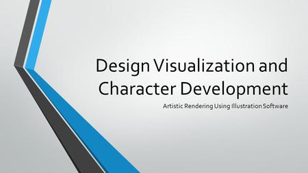 Design Visualization and Character Development Artistic Rendering Using Illustration Software.